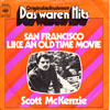 Cover: McKenzie, Scott - San Francisco / Like An Old Time Movie