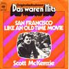 Cover: Scott McKenzie - Scott McKenzie / San Francisco / Like An Old Time Movie