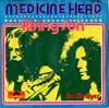 Cover: Medicine Head - Rising Sun / Be My Flyer