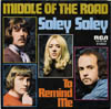 Cover: Middle Of The Road - Middle Of The Road / Soley Soley / To Remind Me