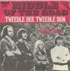 Cover: Middle Of The Road - Tweedle Dee Tweedle Dum / Give It Time