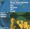 Cover: Mitch Miller and the Gang - Mitch Miller and the Gang / The River Kwai March - The Yellow Rose of Texas