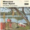 Cover: Bob Moore & his Orchestra - Bob Moore & his Orchestra / Mexico / Hot Spot