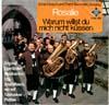 Cover: Ernst Mosch und seine Original Egerländer Musikanten - Ernst Mosch und seine Original Egerländer Musikanten / Rosalie / Warum willst Du mich nicht küssen