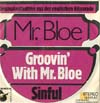 Cover: Mr. Bloe - Groovin With Mr. Bloe / Sinful