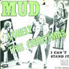 Cover: Mud - Mud / Lonely This Christmas / I Can´t Stand It
