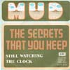Cover: Mud - Mud / The Secrets That You Keep / Still Watching The Clock