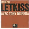 Cover: Tony Murena - Tony Murena / Dansez Le Letkiss Avec Tony Murena