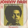 Cover: Johnny Nash - I Can See Clearly Now / How Good It Is