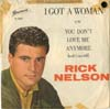 Cover: Rick Nelson - Rick Nelson / I Got A Woman / You Dont Love Me Anymore