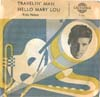Cover: Nelson, Rick - Travellin Man / Hello Mary Lou