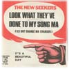 Cover: The New Seekers - Look What They ve Done To My Song (Ils Ont Change Ma Chanson) / Its a Beautiful Day