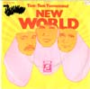 Cover: New World - New World / Tom-Tom Turnaround /Lay Me Down