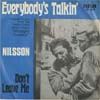 Cover: Nilsson, Harry - Everybody s Talkin* / Dont Leave Me