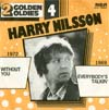 Cover: Nilsson, Harry - Withot You / Everybody Is Talking (2 Golden Oldies Serie)