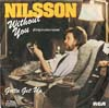 Cover: (Harry) Nilsson - (Harry) Nilsson / Without You / Gotta Get Up