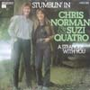 Cover: Chris Norman - Stumblin In / A Stranger Withe You