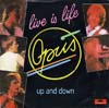 Cover: Opus - Live is Life / Up And Down