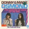 Cover: Osmond, Donny & Marie - I´m Leaving It Up To You / The Umbrella Song