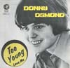 Cover: Osmond, Donny - Too Young / Love Me