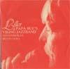 Cover: Papa Bues Viking Jazzband - Papa Bues Viking Jazzband / Liller & Papa Bues Viking Jazzband: