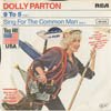 Cover: Dolly Parton - Dolly Parton / 9 to 5 / Sing For the Common Man