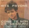 Cover: Rita Pavone - Rita Pavone / Come te non ce nessuno / Clementine cherie