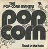 Cover: Pop-Corn Makers - Pop Corn / Toad in the hole