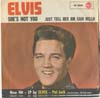 Cover: Elvis Presley - Shes Not You / Just Tell Her Jim Said Hello