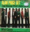Cover: Alan Price - Alan Price / The House That Jack Built / Who Cares