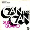 Cover: Quatro, Suzi - Can The Can / Aint Ya Somethin Honey