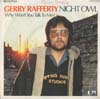 Cover: Gerry Rafferty - Night Owl / Why Wont You Talk To Me