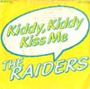 Cover: Florian Haidt (Raiders) - Florian Haidt (Raiders) / Kiddy, Kiddy Kiss Me / Kiddy, Kiddy Kiss Me ( Playback + Chor )