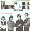 Cover: The Rainbows - The Rainbows / Balla Balla / Ju Ju Hand