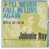 Cover: Johnny Ray - Ill Never Fall In Love Again / Youre All That I Live For