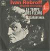 Cover: Ivan Rebroff - Ivan Rebroff / Les temps das fleurs (Takiyeh Dni, Moi Drug) (Those Were The Days) / Bessarabyanka (chante en russe)