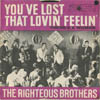 Cover: The Righteous  Brothers - The Righteous  Brothers / Youve Lost That Loving Feeling / Theres A Woman