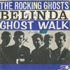 Cover: Rocking Ghosts - Belinda / Ghost Walk