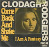 Cover: Rodgers, Claudagh - Come Back And Shake Me / I Am A Fantasy