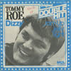 Cover: Tommy Roe - Tommy Roe / Dizzy /  Jam Up Jelly Tight