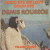 Cover: Demis Roussos - Demis Roussos / Goodbye My Love Goodbye / Yellow Paper