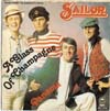 Cover: Sailor - Sailor / A Glass Of Champagne / Panama