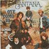 Cover: Santana - Santana / Samba Pa Ti / Oye Como Va