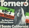 Cover: Il Santo-California - Il Santo-California / Tornero / Se davvero mi vuoi bene