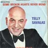 Cover: Savalas, Telly - Some Broken Hearts Never Mend / Look What You´ve Done To Me