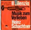 Cover: Heinz Schachtner - Heinz Schachtner / Il Silenzio / Musik zum Verlieben