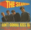Cover: The Searchers - Aint Gonna Kiss You (EP)