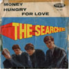 Cover: The Searchers - The Searchers / Money / Hungry For Love