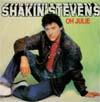 Cover: Shakin´ Stevens - Shakin´ Stevens / Oh Julie/ Im Knockin