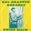 Cover: Del Shannon - Runaway / Swiss Maid